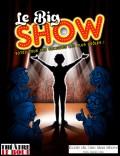 Le Big Show au Théâtre Le Bout