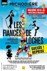 Les Fiancés de Loches au Théâtre de la Michodière