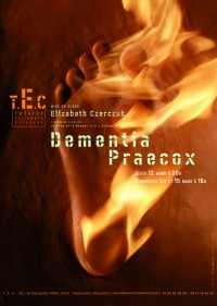 Dementia Praecox au Théâtre Laboratoire Elizabeth Czerczuk