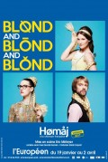 Blond and blond and blond : homaj à la chonson française à L'Européen