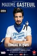Maxime Gasteuil : Plaisir de vivre à la Comédie de Paris