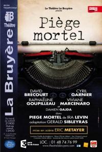 Piège mortel au Théâtre La Bruyère