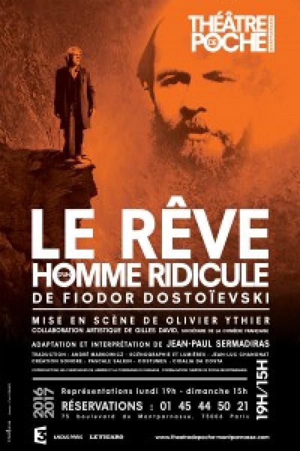 Le Rêve d'un homme ridicule au Théâtre de Poche-Montparnasse
