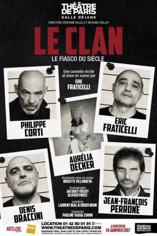 Le Clan au Théâtre de Paris
