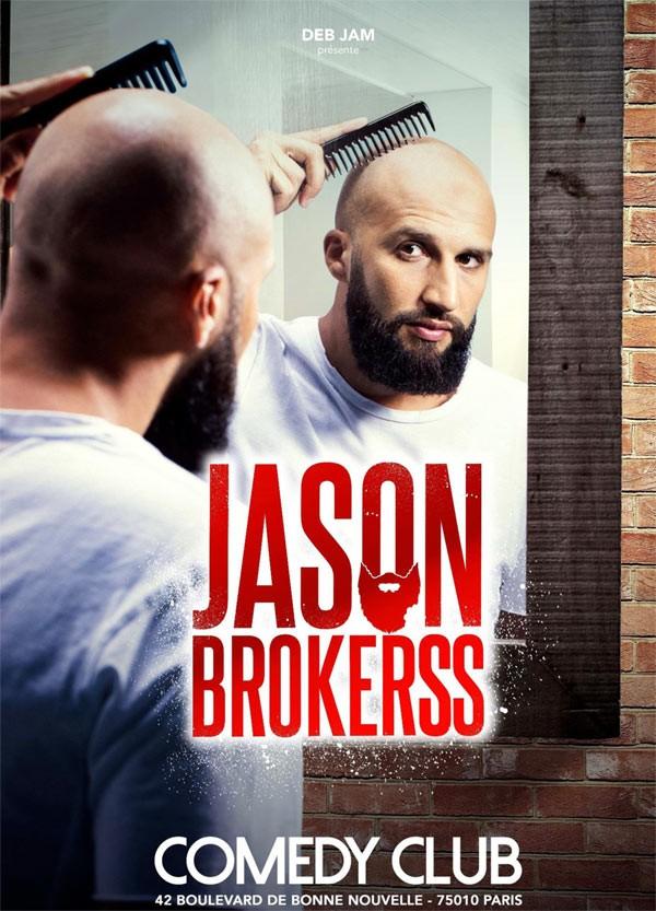 Jason Brokerss : Je sais ce que j'fais au Comedy Club