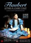 Flaubert : lettres à Louise Colet au Théâtre de Nesle