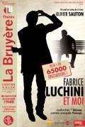 Fabrice Luchini et moi au Théâtre La Bruyère