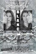 Blanc au Théâtre Montmartre Galabru