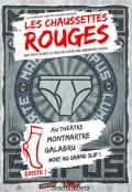 Les Chaussettes Rouges au Théâtre Montmartre Galabru