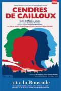 Cendres de cailloux au Théâtre La Boussole