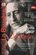 Je l'appelais monsieur Cocteau au Théâtre La Bruyère