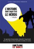 L'histoire dont vous êtes le héros au Théâtre Le Bout