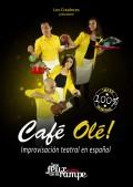 Café Olé au Théâtre Les Feux de la Rampe