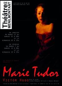 Marie Tudor au Théâtre de Ménilmontant