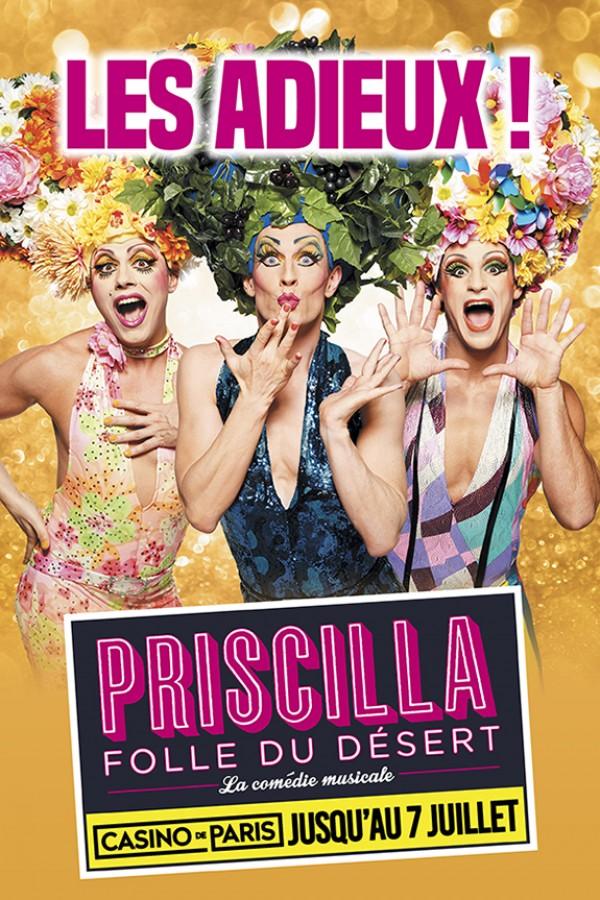 Priscilla folle du désert - Les Adieux au Casino de Paris