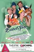 Barber Shop Quartet : Opus 3 au Théâtre L'Archipel