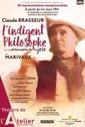 L'Indigent Philosophe ou La Philosophie de la joie au Théâtre de l'Atelier