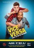 Les Vice Versa : Tout ce qu'on imagine à l'Alhambra