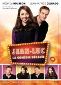 Jean-Luc : La Comédie décalée - Affiche