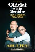 Oldelaf et Alain Berthier : La Folle Histoire de Michel Montana à l'Alhambra