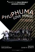 Phuphuma Love Minus au Théâtre Claude Lévi-Strauss