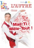 L'Autre : Mail-ti Mêle-tout ! au Théâtre des Blancs-Manteaux