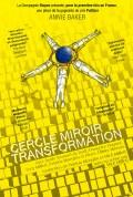 Cercle miroir transformation à l'Étoile du Nord