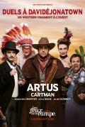 Artus : Duels à Davidéjonatown au Théâtre Les Feux de la Rampe