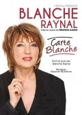 Blanche Raynal : Carte blanche au Théâtre du Marais