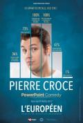 Pierre Croce : Powerpoint Comedy à l'Européen