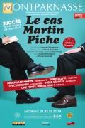 Le Cas Martin Piche au Théâtre Montparnasse