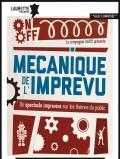 Mécanique de l'imprévu au Laurette Théâtre