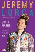 Jérémy Lorca : Bon à marier au Théâtre du Gymnase