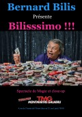 Bernard Bilis : Bilisssimo ! au Théâtre Montmartre Galabru