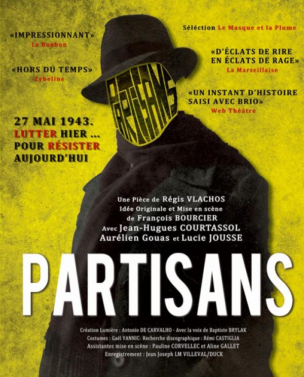 Partisans au Théâtre de la Contrescarpe