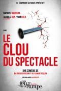 Le Clou du spectacle au Théâtre Les Feux de la Rampe