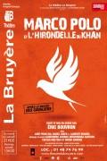 Marco Polo et l'Hirondelle du Khan au Théâtre La Bruyère