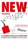 New Science au Théâtre Les Feux de la Rampe