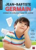 Jean-Baptiste Germain : Comme un eunuque dans un harem à La Cible