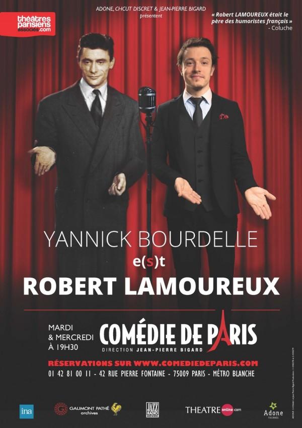 Yannick Bourdelle e(s)t Robert Lamoureux à la Comédie de Paris