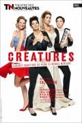 Créatures au Théâtre des Nouveautés
