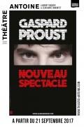 Gaspard Proust au Théâtre Antoine