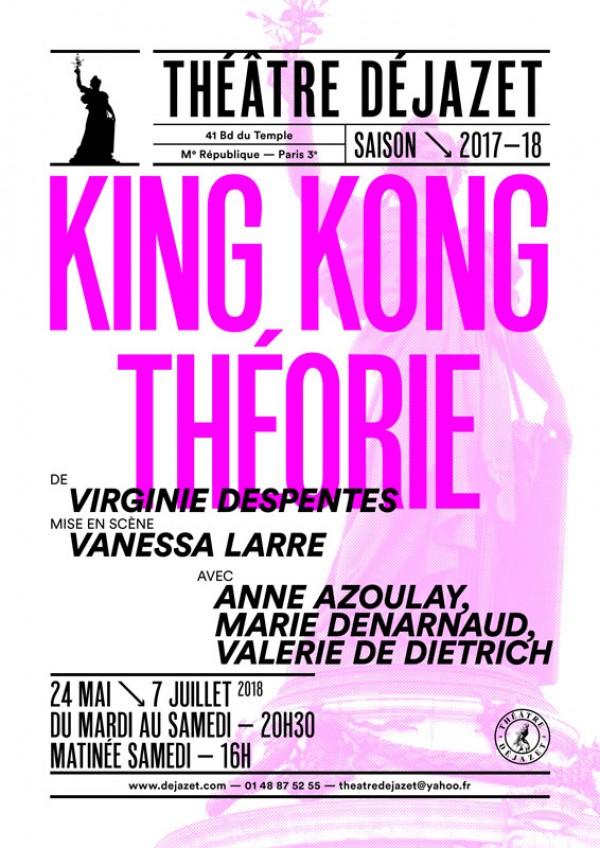 King Kong Théorie au Théâtre Déjazet