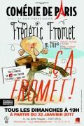 Frédéric Fromet : Ça fromet ! à la Comédie de Paris