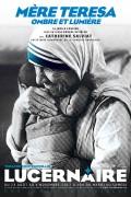 Mère Teresa, ombre et lumière au Théâtre du Lucernaire