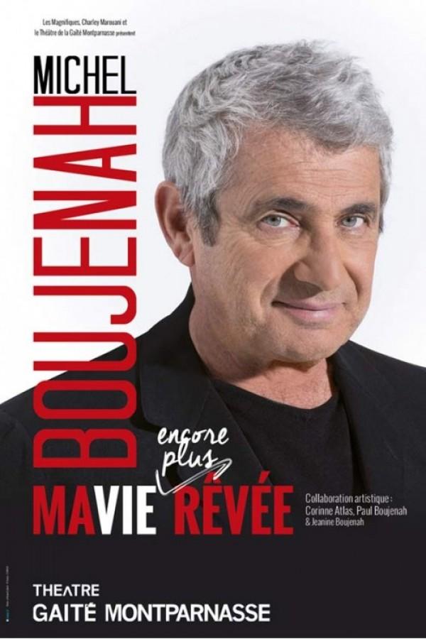 Michel Boujenah : Ma vie encore plus rêvée au Théâtre de la Gaîté-Montparnasse