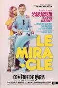 Le Miracle à la Comédie de Paris