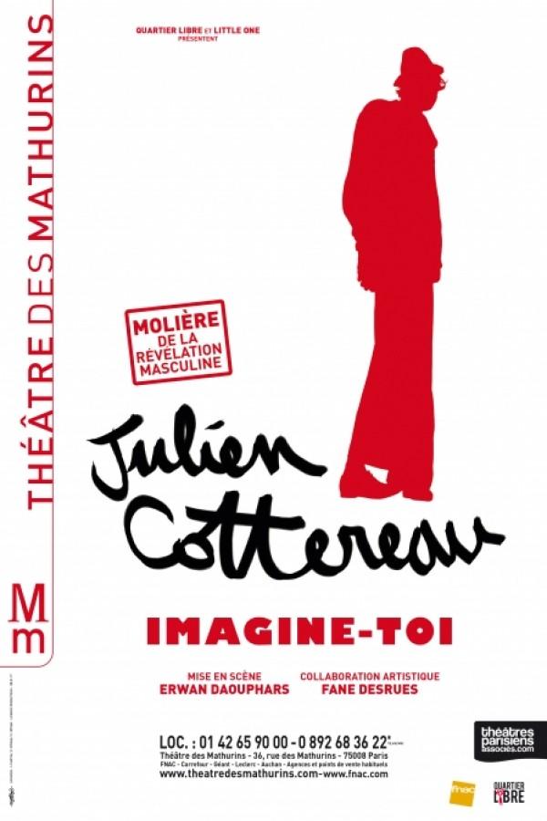 Julien Cottereau : Imagine-toi au Théâtre des Mathurins