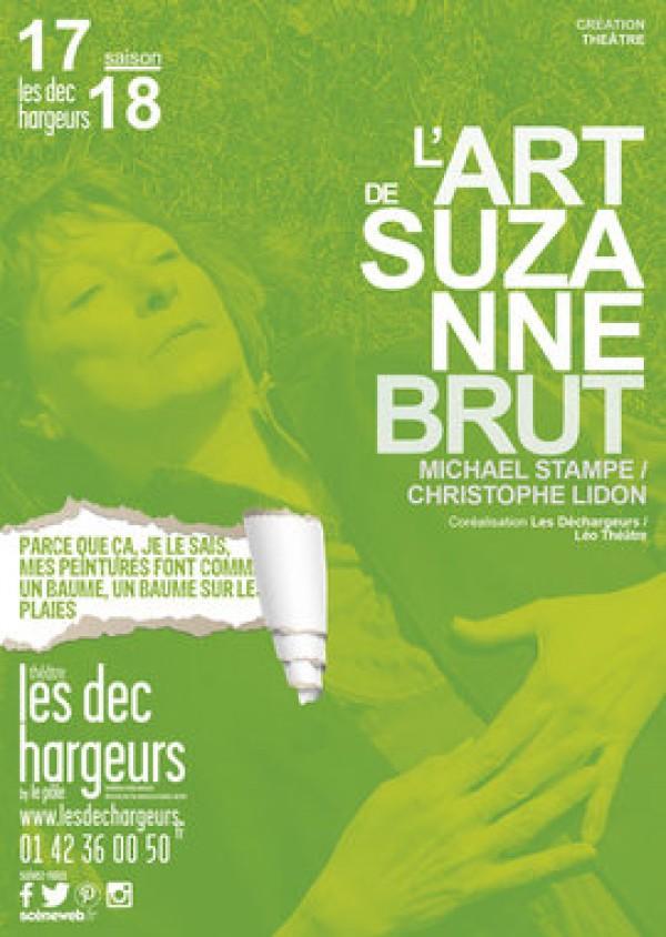 L'Art de Suzanne Brut aux Déchargeurs : Affiche