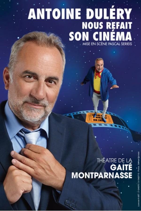 Antoine Duléry nous refait son cinéma au Théâtre de la Gaîté-Montparnasse